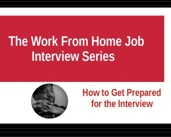 The Work From Home Job Interview Series Episode 1